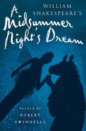 A Midsummer Night's Dream by Robert Swindells image