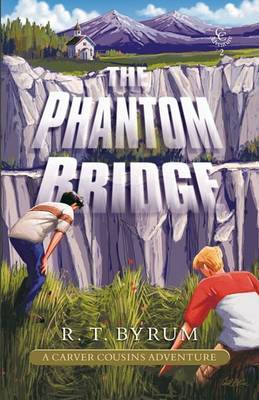 The Phantom Bridge by R.T. Byrum image