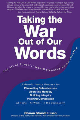 Taking The War Out Of Our Words (2009 Edition) by Sharon Ellison