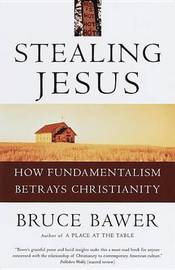 Stealing Jesus by Bruce Bawer image