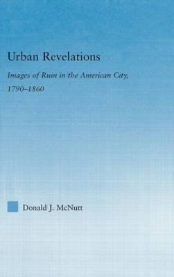 Urban Revelations by Donald J. McNutt image