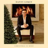 Christmas Is Here by Danny Gokey