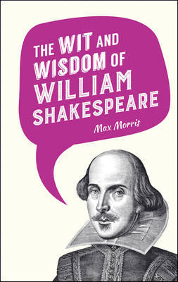 The Wit and Wisdom of William Shakespeare image