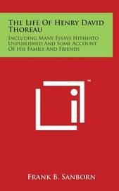 The Life of Henry David Thoreau by Franklin Benjamin Sanborn
