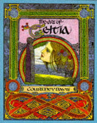 The Art of Celtia by Courtney Davis
