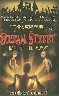 Scream Street: Heart of the Mummy by Tommy Donbavand image