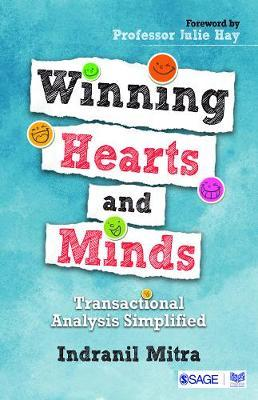 Winning Hearts and Minds by Indranil Mitra