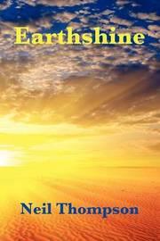 Earthshine by Neil Thompson