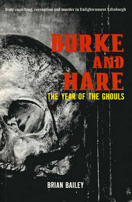 Burke and Hare by Brian Bailey
