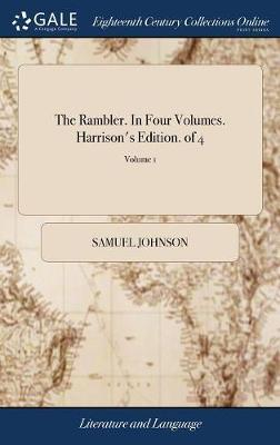 The Rambler. in Four Volumes. Harrison's Edition. of 4; Volume 1 by Samuel Johnson