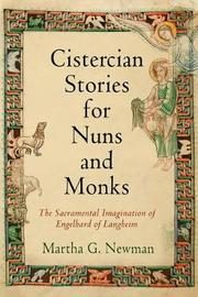 Cistercian Stories for Nuns and Monks by Martha G. Newman