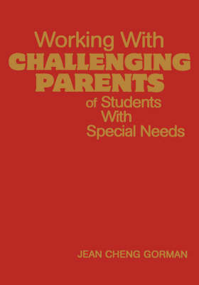 Working With Challenging Parents of Students With Special Needs by Jean Cheng Gorman image
