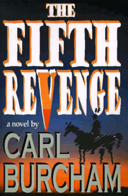 The Fifth Revenge by Carl Burcham image