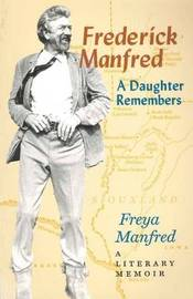 Frederick Manfred by Freya Manfred