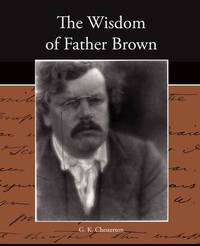 The Wisdom of Father Brown by G.K.Chesterton image