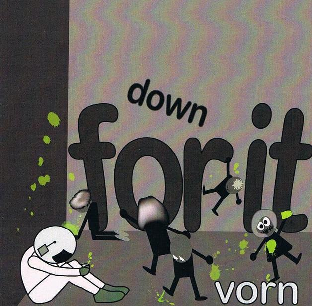 Down For It by Vorn