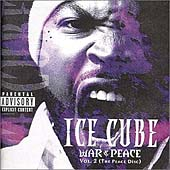 War & Peace Vol. 2 (The Peace Disc) [Explicit Lyrics] by Ice Cube