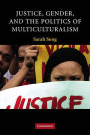 Justice, Gender, and the Politics of Multiculturalism by Sarah Song image