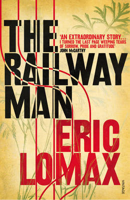 The Railway Man by Eric Lomax