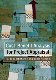 Cost-Benefit Analysis for Project Appraisal by Per-Olov Johansson