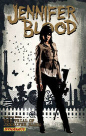 Jennifer Blood Volume 4: The Trial of Jennifer Blood by Al Ewing