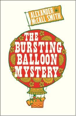 The Bursting Balloons Mystery by Alexander McCall Smith image