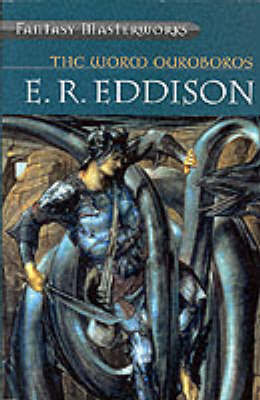 The Worm Ouroboros (Fantasy Masterworks #3) by E.R. Eddison image