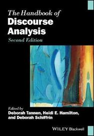 The Handbook of Discourse Analysis by Deborah Tannen