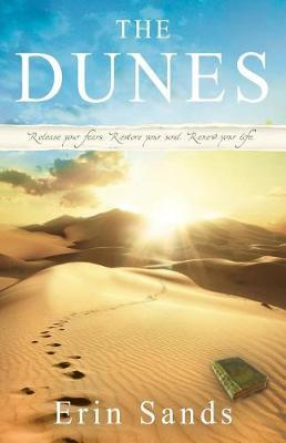 The Dunes by Erin Sands