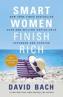 Smart Women Finish Rich: Expanded and Updated by David Bach