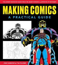Making Comics: A Practical Guide by Dave Gibbons