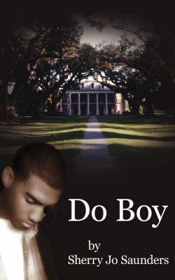 Do Boy by Sherry Jo Saunders image