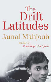 The Drift Latitudes by Jamal Mahjoub image
