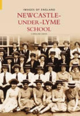 Newcastle Under Lyme School by Brian L Davis