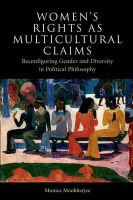 Women's Rights as Multicultural Claims by Monica Mookherjee image