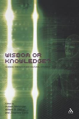 Wisdom or Knowledge? by Willem B. Drees