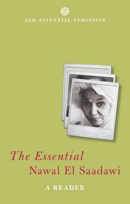 The Essential Nawal El Saadawi by Nawal El Saadawi image