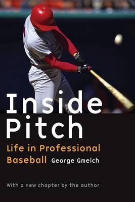Inside Pitch by George Gmelch