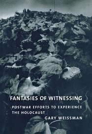 Fantasies of Witnessing by Gary Weissman