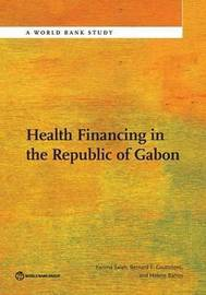 Health financing in the Republic of Gabon by Karima Saleh