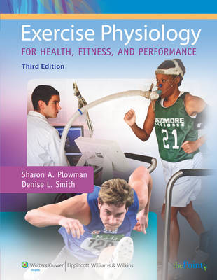 Exercise Physiology for Health, Fitness, and Performance by Sharon A. Plowman image