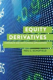 Equity Derivatives by Neil C Schofield