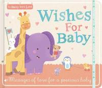 Wishes for Baby by Little Tiger Press
