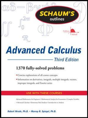 Schaum's Outline of Advanced Calculus, Third Edition by Robert C Wrede