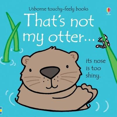 That's Not My Otter by Fiona Watt