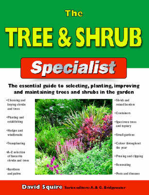 The Tree and Shrub Specialist by David Squire