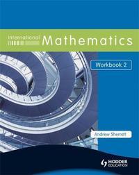 International Mathematics Workbook 2 by Andrew Sherratt image