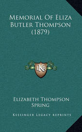 Memorial of Eliza Butler Thompson (1879) by Elizabeth Thompson Spring