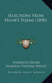 Selections from Heine's Poems (1890) by Heinrich Heine