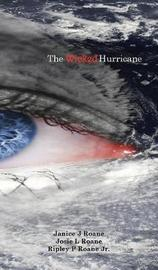 The Wicked Hurricane by Janice RoAne